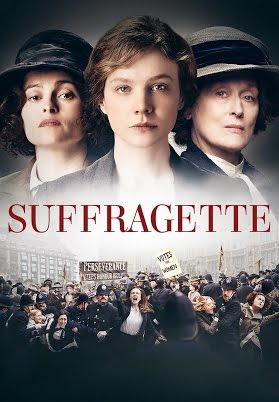 Suffragette movie poster featureing Meryl Streep Cary Mulligan and Helena Bonham Carter